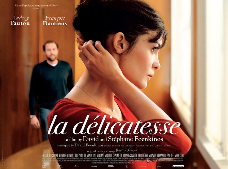 La Delicatesse  Directed by David Foenkinos, Stéphane Foenkinos. With Audrey Tautou, François Damiens, Bruno Todeschini, Mélanie Bernier.