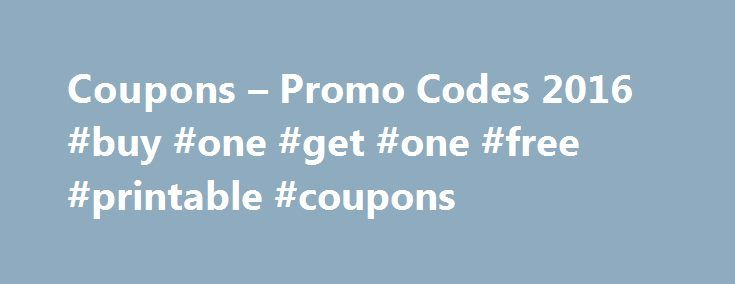 Coupons – Promo Codes 2016 #buy #one #get #one #free #printable #coupons http://coupons.remmont.com/coupons-promo-codes-2016-buy-one-get-one-free-printable-coupons/  #joann fabrics coupons # 100% of 6 recommend Use a Joann.com coupon to save on your next online purchase from Jo-Ann Fabric and Craft Stores. You'll find sewing equipment and tools, along with fabric for everything from curtains to quilts. The digital shelves are also lined with plenty of yarn for knitting and crocheting…