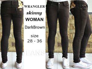 WRANGLER Skinny WOMAN DarkBrown  harga eceran  Rp. 115.000 / celana (1 -2 pcs ) harga grosir Rp 95.000 /celana (3 pcs atau lebih) belum termasuk ongkir celana WRANGLER Skinny WOMAN DarkBrown  bahan jeans warna dark brown ukuran 28-36 Pemesanan via SMS Anda dapat melakukan pemesanan melalui SMS dengan format sebagai berikut:  Nama | Alamat Lengkap | Produk Yang Dipesan | Jumlah Pesanan  kirim ke 085701111960 pengiriman dari jakarta.