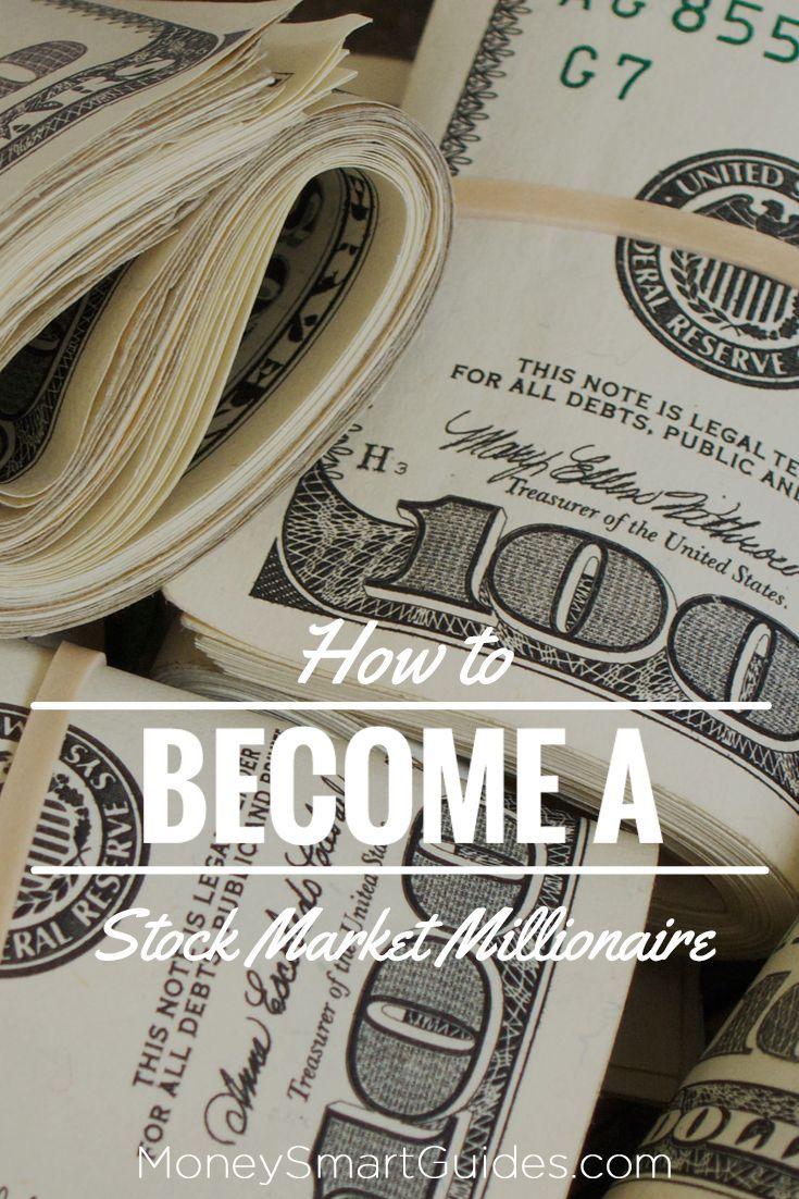 How to become a stock market millionaire     http://moneysmartguides.com