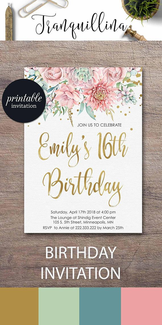 birthday party invitations printable%0A Sweet    Birthday Invitation Printable Sweet Sixteen Birthday Party  Invitation Pink Gold Floral Succulent birthday invitations