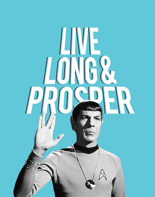 It would be supremely inappropriate to Show Emotion on this sad day, he has been in my life since I was 7 years old, he has taught me self restraint and the power friendship, love and logic, He came back to life for me on our screens more times than I can count ! but Spock is finally gone - Live Long & Prosper - Leonard Nimoy 1932 - 2015 - 83 R.I.P.