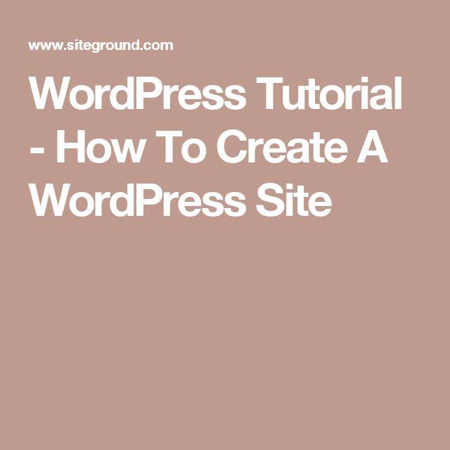 WordPress Tutorial - How To Create A WordPress Site