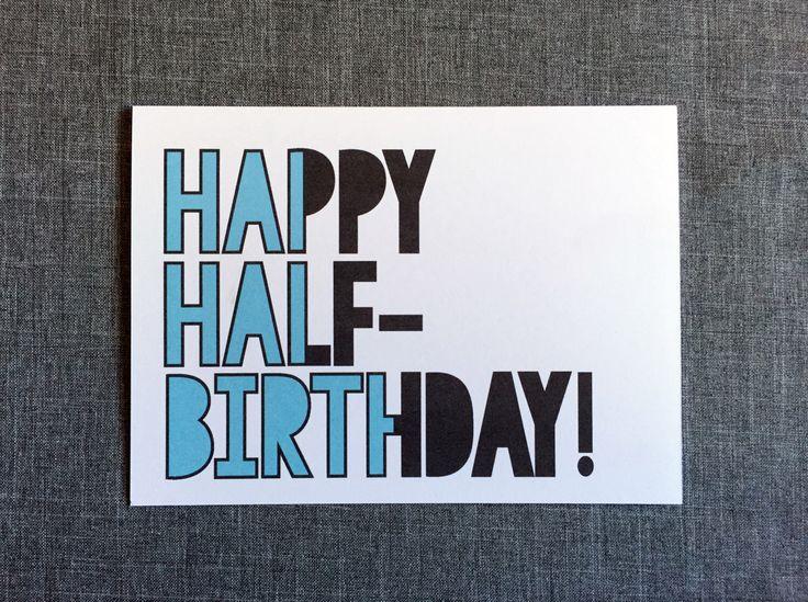 Happy Half Birthday Choose From 3 Colors Single Card Envelope