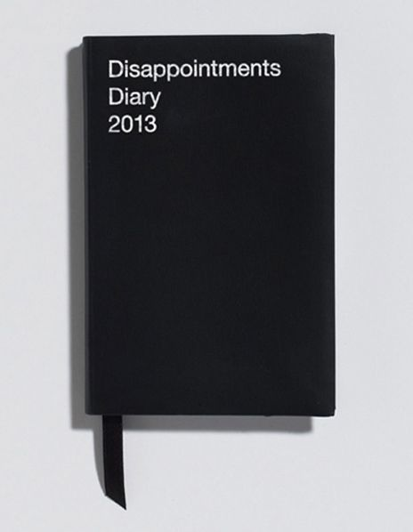 Disappointments Diary...