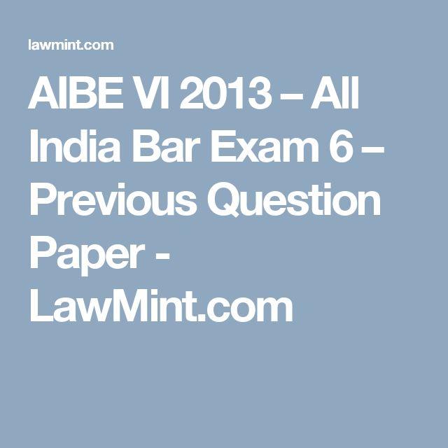 AIBE VI 2013 – All India Bar Exam 6 – Previous Question Paper - LawMint.com
