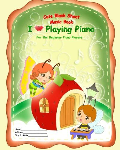 "Cute Blank Sheet Music Book ""I Love Playing Piano"": For the Beginner Piano Players by Tatiana Bandurina http://www.amazon.com/dp/1517305632/ref=cm_sw_r_pi_dp_s81-vb1JA00WJ"