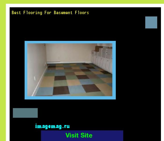 Best Flooring For Basement Floors 100438 - The Best Image Search