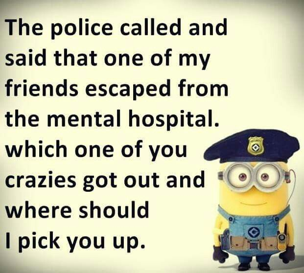 Funny Meme For Crazy Friend : Best images about minions on pinterest friendship