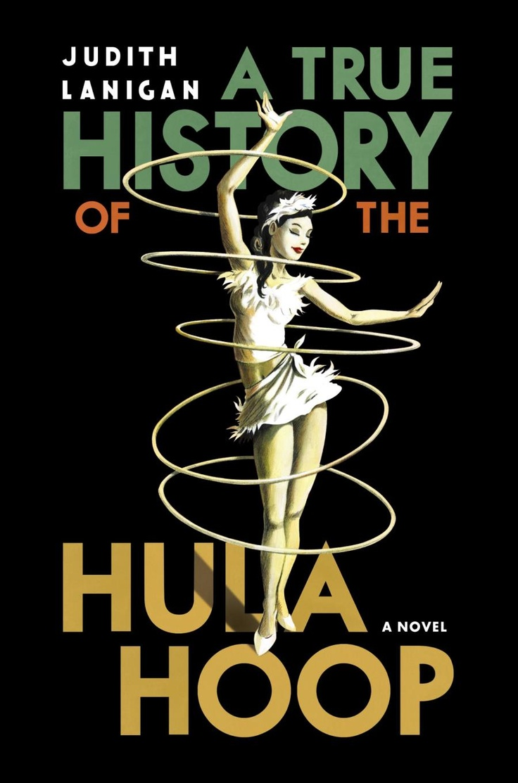 Hula Hoop history book - A True History of the Hula Hoop by Judith Lanigan. Love the cover illustration!