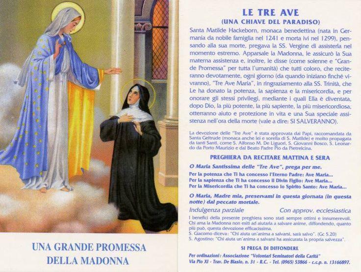 """Questa preghiera fu suggerita a Santa Matilde di Hackeborn, dalla Madonna stessa, che le assicurò, attraverso questa devozione, la grazia della buona morte. La Santa, monaca benedettina emistica, vissuta nel XIII secolo, si affidò allaMadonna affinchè la assistesse nel momento della morte. E la Vergine Santissima così le rispose: """"Sì, farò quello che tu mi …"""