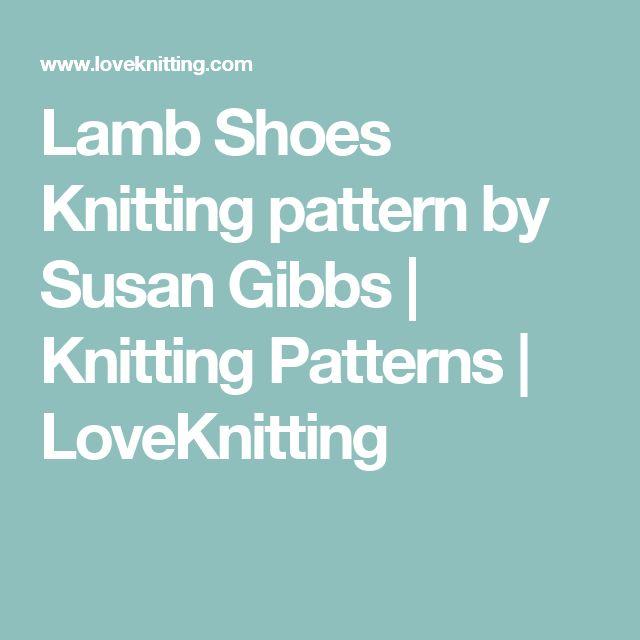 Lamb Shoes Knitting pattern by Susan Gibbs   Knitting Patterns   LoveKnitting