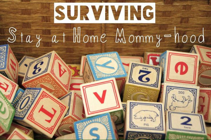 """A battle plan, for surviving """"Stay at Home Mommy-hood"""""""