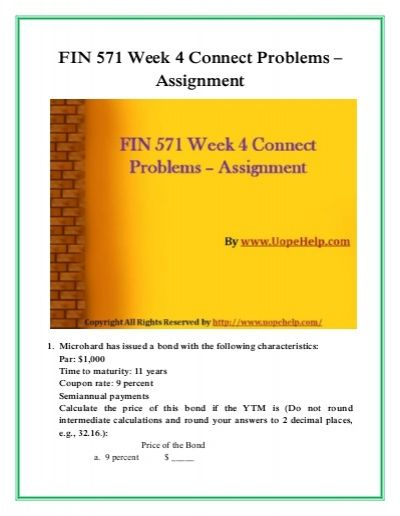 Develop the professionalism with FIN 571 Week 4 Connect Problems and get the instant