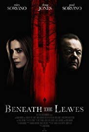 Beneath the Leaves (2018)Thriller  | movie / 映画 in 2019