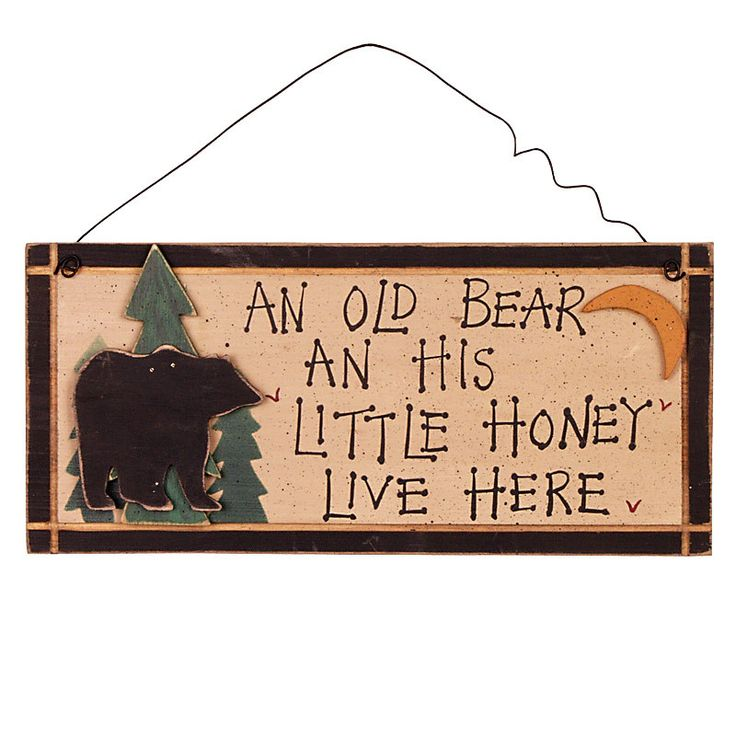 An Old Bear And His Honey Live Here Sign