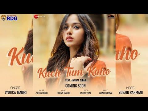 Kuch Tum Kaho Jannat Zubair Song Download Whatsapp Satus Video Mp3 Mp4 2020 In 2020 Songs Mp3 Song Download Music Download