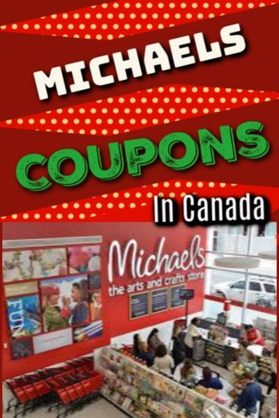 Michaels Canada Craft Store Coupons Save Money On Your Next Visit