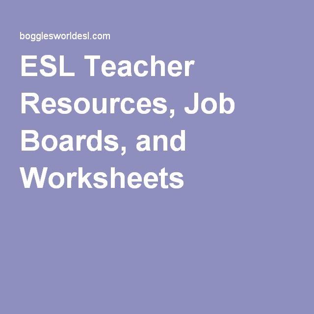 ESL Teacher Resources, Job Boards, and Worksheets