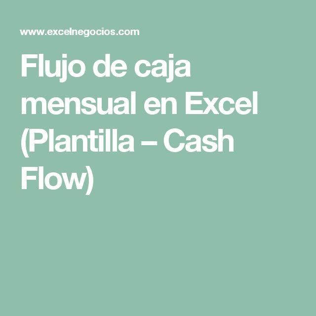 Flujo de caja mensual en Excel (Plantilla – Cash Flow)