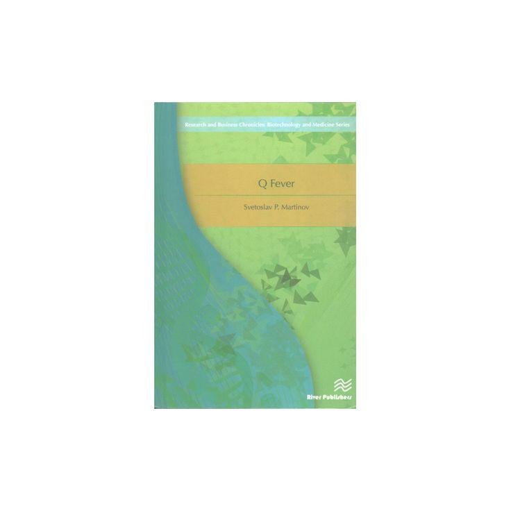 Q Fever (Hardcover) (Svetoslav P. Martinov)