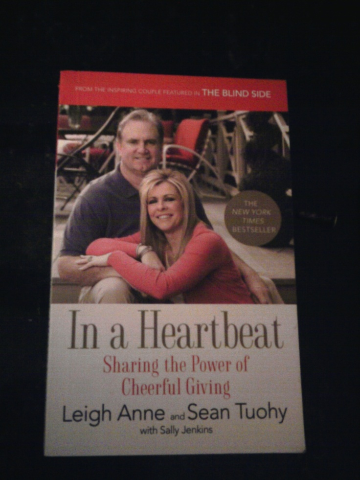 In a Heartbeat - Sharing the power of Cheerful Giving by Leigh Anne and Sean Tuohy