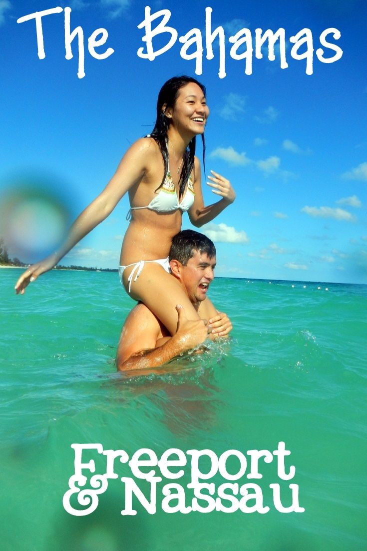 Adventuring in the #Bahamas, Freeport and Nassau
