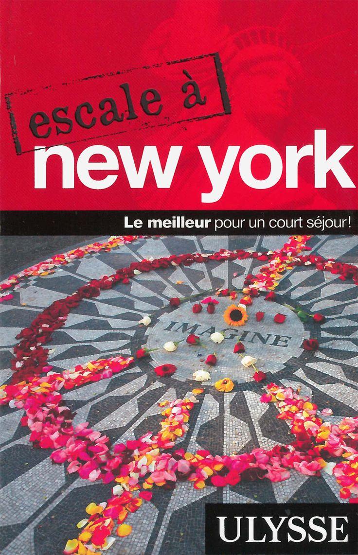 Escale à New York - Le meilleur pour un court séjour! - 224 pages, Couverture souple. Photos et cartes en couleurs. -   Référence : 00015906 #Livre #Lecture #Cadeau #Beauxlivres #Voyage #Vacances #Tourisme