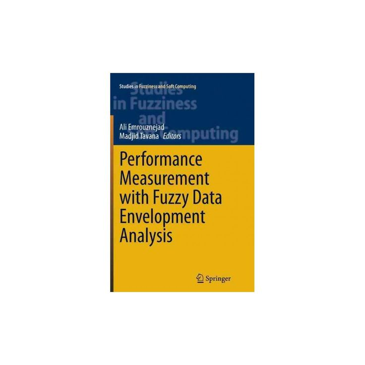 Performance Measurement With Fuzzy Data Envelopment Analysis (Reprint) (Paperback)