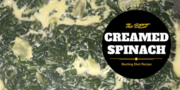 The best Banting Diet garlic creamed spinach recipe #Banting #LCHF #TimNoakes