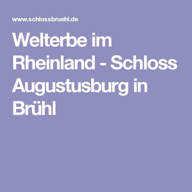 Welterbe im Rheinland - Schloss Augustusburg in Brühl
