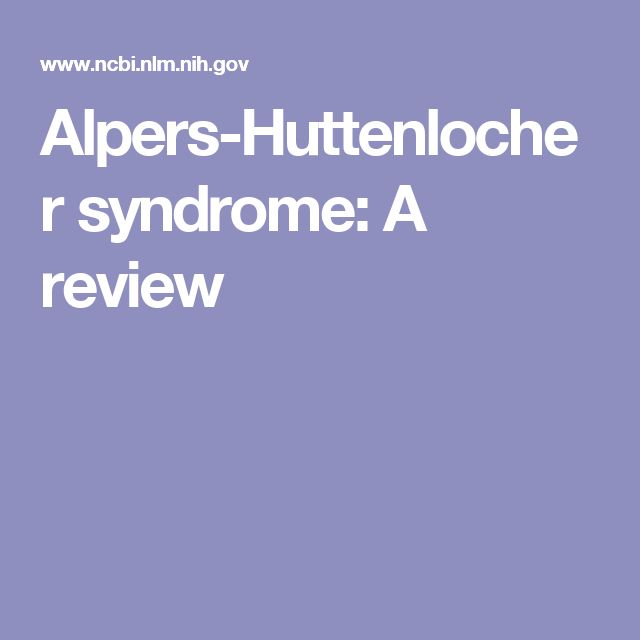 Alpers-Huttenlocher syndrome: A review