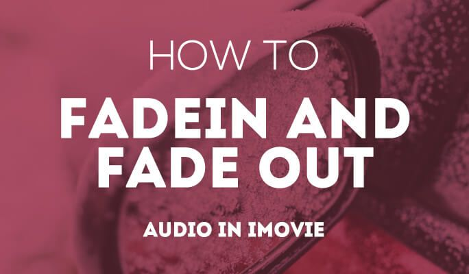 How to Fade Music and Audio in iMovie (updated 2017) Fade in and fade out effects can help you smooth the video, music and audio transitions, thus you can make a better movie. Since when editing videos in iMovie, people have many video clips and transitions connected the clips, fade in and fade out effect seems more important than ever. This tutorial will show you how to fade music and audio in iMovie.