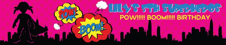 Superhero Girl Party Personalised Banners - We Print Your Text