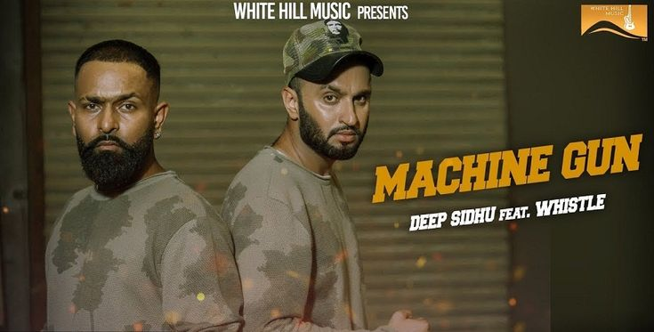 Machine Gun is the latest Punjabi song which is sung by Deep Sidhu & the rap is from Whistle.