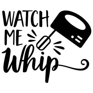Silhouette Design Store: watch me whip …