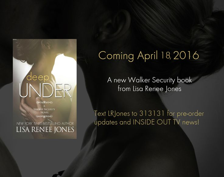 A new Walker Security book is on its way! For pre-order information text LRJones to 313131. Deep Under (Kyle and Myla's story): Myla is beautiful, a dove with clipped wings, held captive by the a vicious drug lord. One look into her eyes and Kyle could see the pain, the fear…the desperation. Or so it seems. He's been fooled before by a woman and it cost him everything and everyone he loved. He won't be fooled again.
