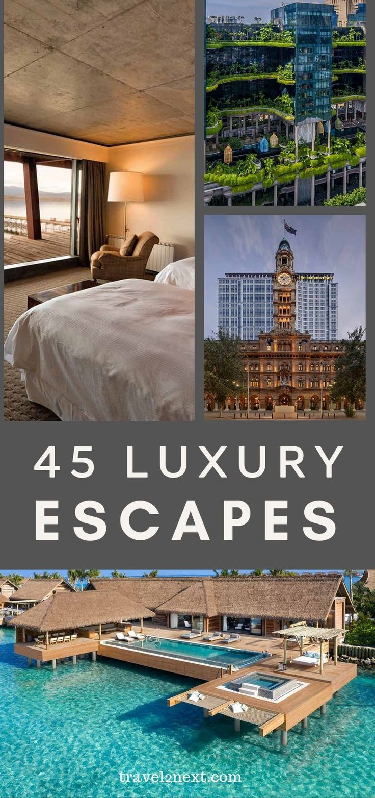 50 Luxury Escapes For Your Bucket List In 2020 Luxury Escapes Luxury Resort Luxury Hotel