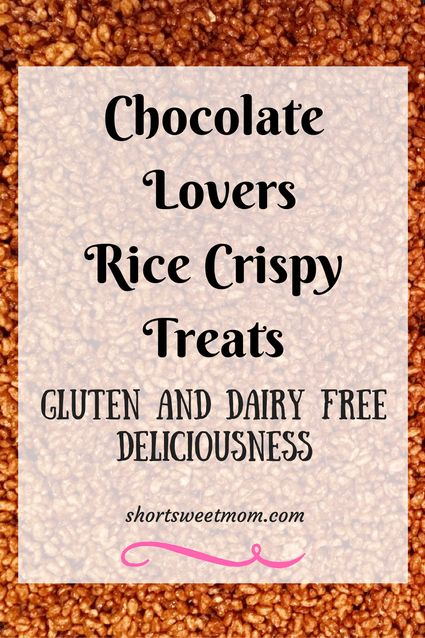 Chocolate lovers rice crispy treats, gluten and dairy free. Visit shortsweetmom.com to see how to make this delicious treat.