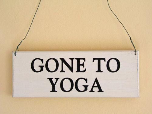 gone to yogaFuture Healthwellnessyogaa, Signs, Fit, Namaste, Yoga Mats, Yoga Inspiration, Bikram Yoga, Weights Loss, Beautiful Life