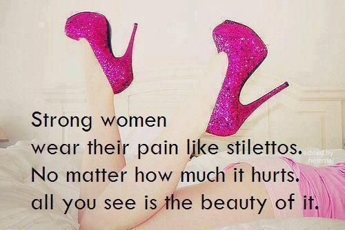 Strong Women.    drawerfullofprettywishes: inspiration, hope, heartache, yada yada...: Shoes, Quotes, Truth, Strong Women, So True, Beauty, Strongwomen