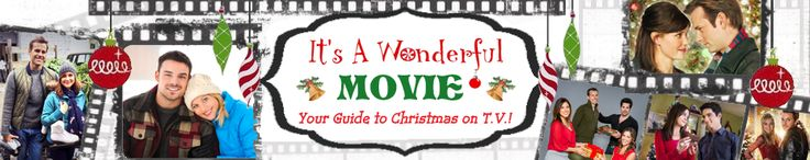 Its a Wonderful Movie - Blog that shows all the family friendly upcoming Holiday movies.