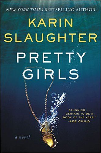 22 best thriller book covers inspiration images on pinterest pretty girls a novel kindle edition by karin slaughter mystery thriller fandeluxe Gallery