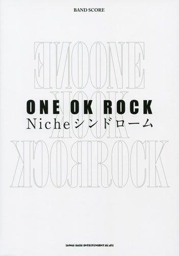 Band Score ONE OK ROCK Niche Syndrome J-Rock Japan Sheet Music Book TAB