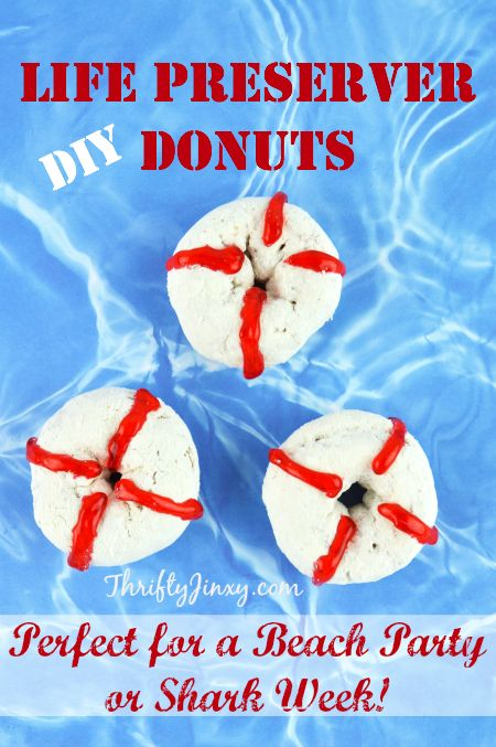 DIY Life Preserver Donuts - Perfect for Beach Parties or Shark Week - Thrifty Jinxy