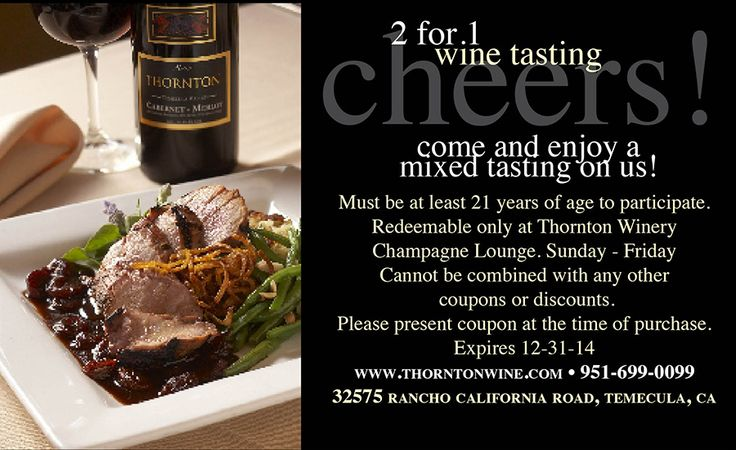 two-for-one tasting at Thornton Winery