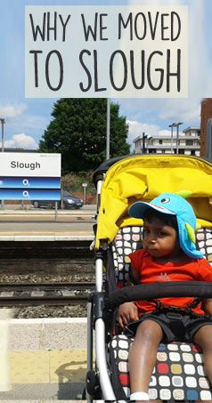 Why we moved to... Slough!