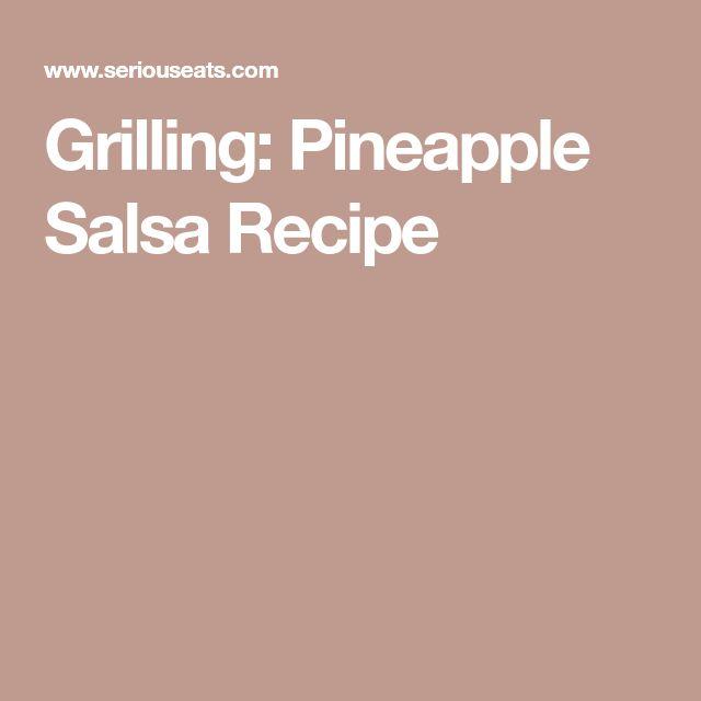 Grilling: Pineapple Salsa Recipe