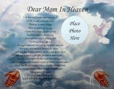 Dear Mom In Heaven poem | Dear Mom in Heaven Memorial Poem in Loving Memory of Deceased Mother ...