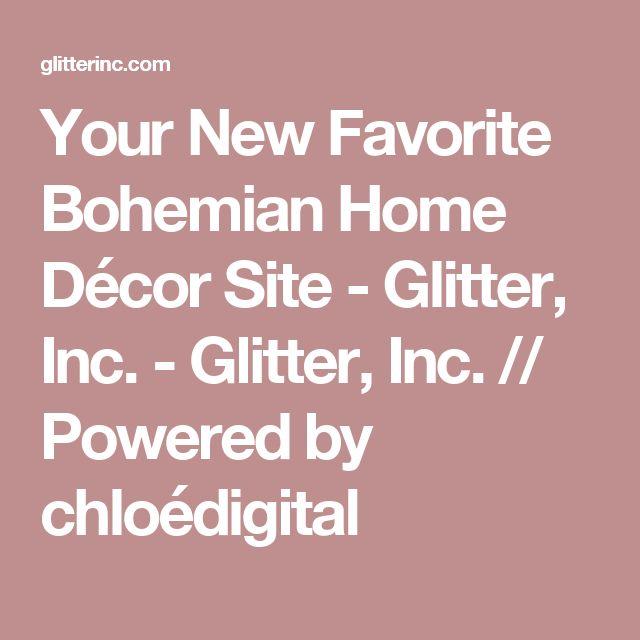 Your New Favorite Bohemian Home Décor Site - Glitter, Inc. - Glitter, Inc. // Powered by chloédigital